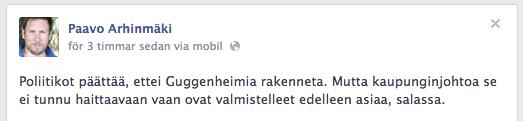 Kulturminister och Helsingforsfullmäktig Paavo Arhinmäki (VF) tycker till. Tyvärr torde han veta vadhan talar om.
